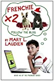 Frenchie X 2, Mary Laudien, 1466480998