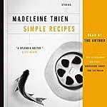 Simple Recipes   Madeleine Thien