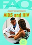 Frequently Asked Questions about AIDS and HIV, Richard Robinson, 1404218084