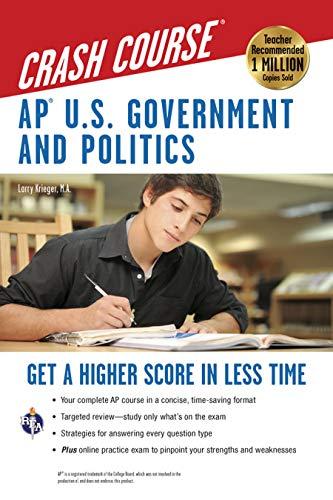 AP® U.S. Government & Politics Crash Course Book + Online (Advanced Placement (AP) Crash Course) (Ap Government And Politics Multiple Choice Questions)
