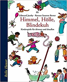 Himmel Hölle Blindekuh Kinderspiele Für Drinnen Und Draußen