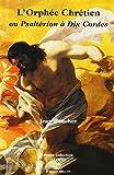 L'Orphée chrétien ou Psaltérion à dix cordes