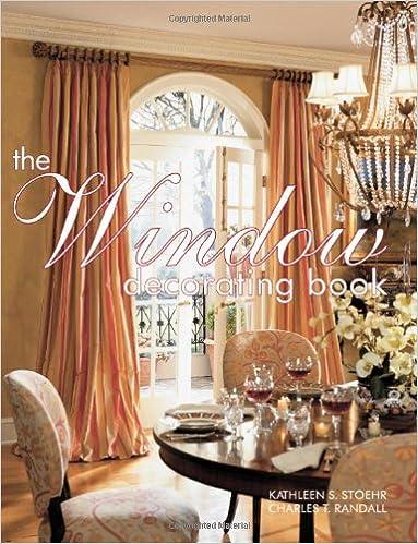 The Window Decorating Book: Kathleen S. Stoehr, Charles T. Randall:  9781890379179: Amazon.com: Books