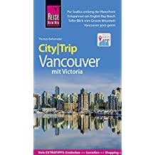 Reise Know-How CityTrip Vancouver (German Edition)