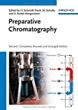 Preparative Chromatography, , 352732898X