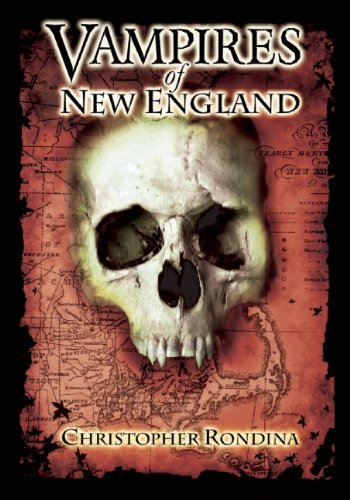 Vampires of New England by Christopher Rondina (2007-01-01) -