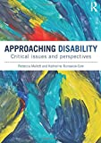 img - for Approaching Disability: Critical issues and perspectives book / textbook / text book