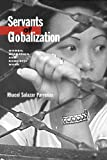 Servants of Globalization, Rhacel Salazar Parreñas, 0804739226