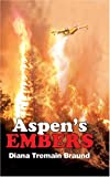 img - for Aspen's Embers book / textbook / text book