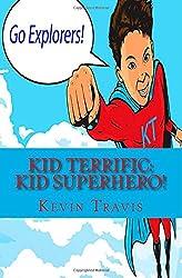 Kid Terrific: Kid Superhero!