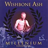 Millenium Collection by Wishbone Ash (1999-01-01)