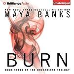 Burn: Breathless, Book 3 | Maya Banks