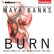 Burn: Breathless, Book 3 | Maya Banks
