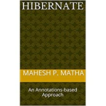 Hibernate: An Annotations-based Approach