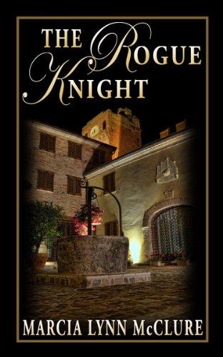 The Rogue Knight by [McClure, Marcia Lynn]