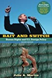 Bait and Switch: Human Rights and U.S. Foreign Policy, 2nd Edition