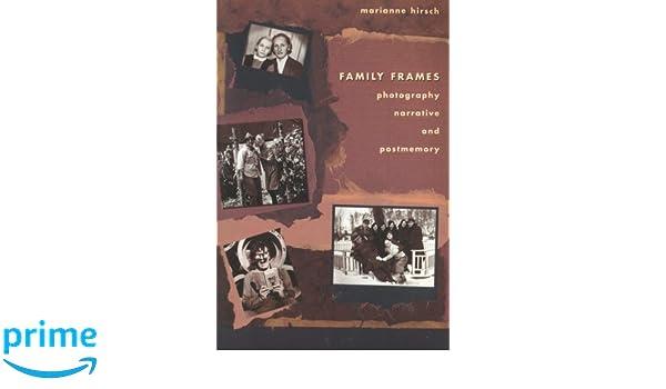 Family Frames: Photography, Narrative and Postmemory: Amazon.es: Marianne Hirsch: Libros en idiomas extranjeros