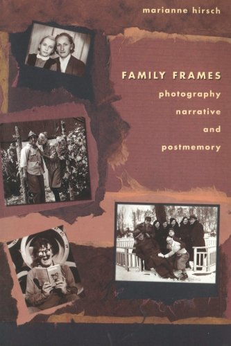 Read Online Family Frames: Photography, Narrative and Postmemory ebook