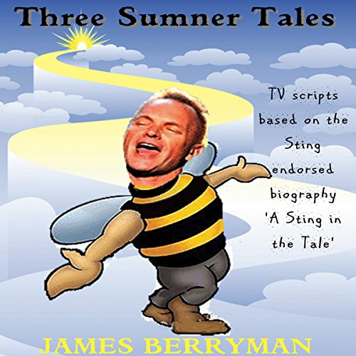 Three Sumner Tales  Tv Scripts Based On The Sting Endorsed Biography A Sting In The Tale