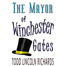 The Mayor of Winchester Gates