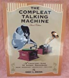 The Complete Talking Machine, Eric L. Reiss, 1886606080
