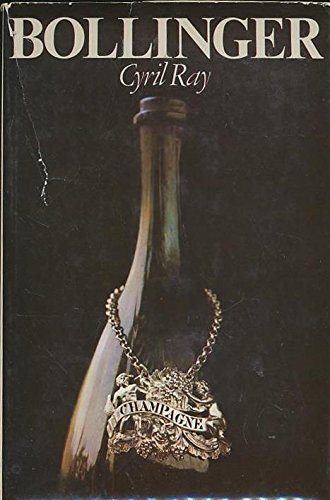 Bollinger: Story of Champagne by Cyril Ray