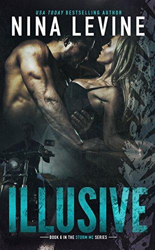 Illusive Storm Mc 6 Kindle Edition By Nina Levine Romance