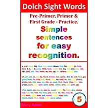 Dolch sight words. Simple sentences for easy recognition. Practice (for easy recognition, practice reading, learn to read)
