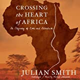 Bargain Audio Book - Crossing the Heart of Africa