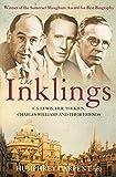 C. S. Lewis, J. R. R. Tolkien charles williams and Their Friends: C. S. Lewis, J. R. R. Tolkien and Their Friends