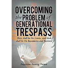 Overcoming the Problem of Generational Trespass