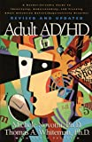 img - for Adult AD/HD: A Reader Friendly Guide to Identifying, Understanding, and Treating Adult Attention Deficit/Hyperactivity Disorder Revised and Updated book / textbook / text book