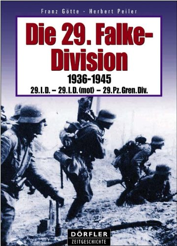 Die 29. Falke-Division 1936-1945