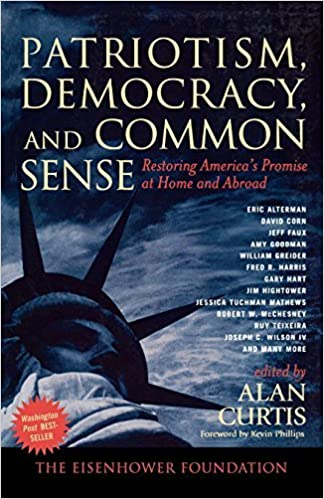 Patriotism, Democracy, and Common Sense: Restoring America's Promise at Home and Abroad (2005-11-30)