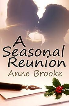 A Seasonal Reunion by [Brooke, Anne]