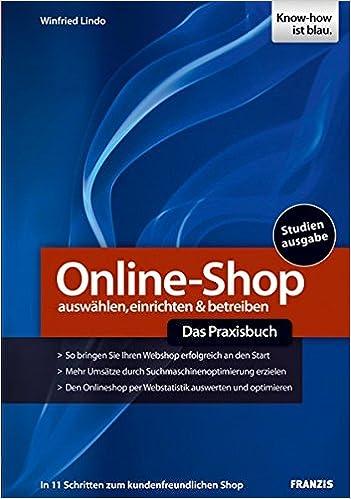 Online Shop Das Praxisbuch Auswählen Einrichten Betreiber