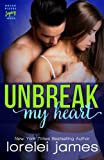Unbreak My Heart (Rough Riders Legacy) (Volume 1) by  Lorelei James in stock, buy online here