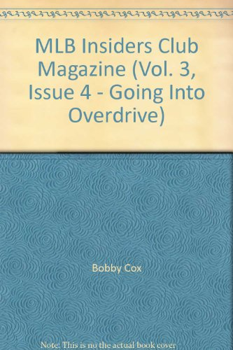 MLB Insiders Club Magazine (Vol. 3, Issue 4 - Going Into Overdrive)