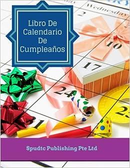 Libro De Calendario De Cumpleaños (Spanish Edition): Spudtc ...