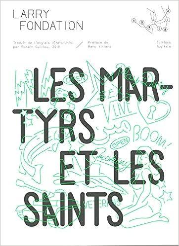 Larry Fondation - Les martyrs et les saints (2018) sur Bookys