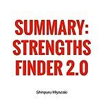 Summary of StrengthsFinder 2.0 | Shinpuru Miyazaki