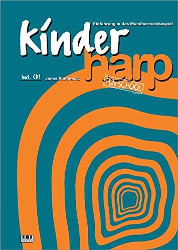 Kinder-Harp: Einführung in das Mundharmonikaspiel Taschenbuch – 1. Januar 1998 Janes Klemencic AMA 3932587014 MAK_new_usd__9783932587016