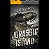 Jurassic Island (Jurassic Adventures Book 1)