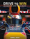 Drive to Win: Essential Guide to Race Driving