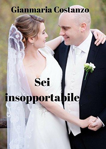 sei-insopportabile-italian-edition