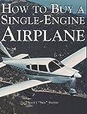 Single Engine Airplanes