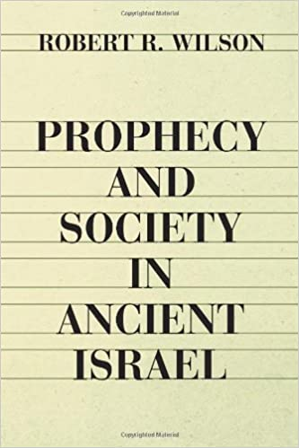 Prophecy and Society in Ancient Israel February 1, 1980