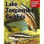 Lake Tanganyika Cichlids (Complete Pet Owner's Manual)