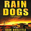 Rain Dogs Audiobook by Sean Doolittle Narrated by Basil Sands