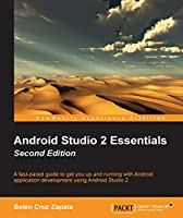 Android Studio 2 Essentials, 2nd Edition Front Cover